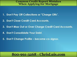 Credit Mistakes When Applying For Mortgage Chrisluis Com